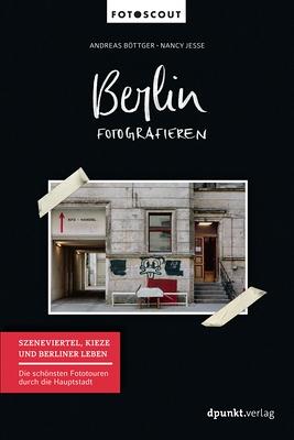 Rezension Böttger/Jesse - Berlin fotografieren II