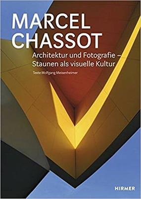 Marcel Chassot. Architektur und Fotografie