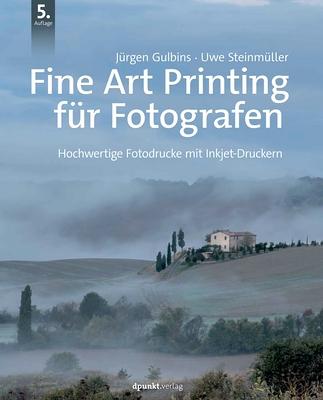 Rezension: Gulbins/Steinmüller - Fine Art Printing für Fotografen